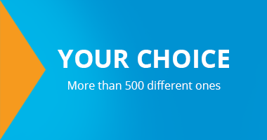 Your choice. More than 500 different ones