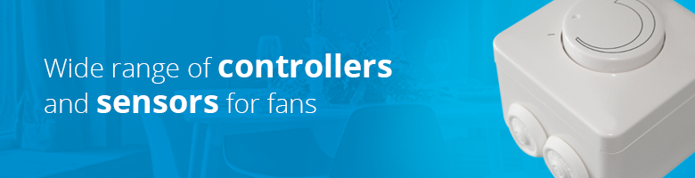 Ventilationland has a wide range of controls and sensors for the operation of fans