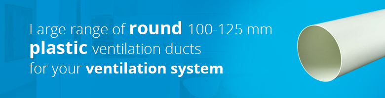 You will find plastic ventilation pipes and fittings with a diameter of 100 and 125 mm inexpensive at Ventilationland