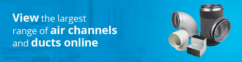 View the largest range of air channels and ducts online