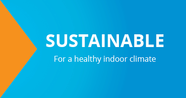 Sustainable, For a healthy indoor climate