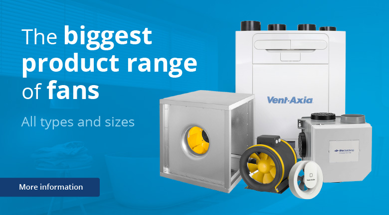 The biggest product range of fans at Ventilationland